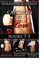 Captured by Love: Books 1–3 by Miranda P. Charles