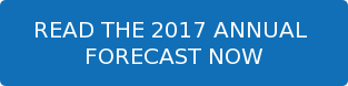 READ THE 2017 ANNUAL  FORECAST NOW