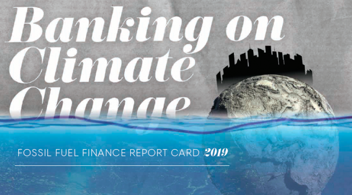 Report: banks continue to invest in fossil fuels