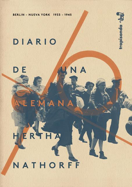 Diario de una alemana. Berlín 1933-Nueva York 1945, de Hertha Nathorff