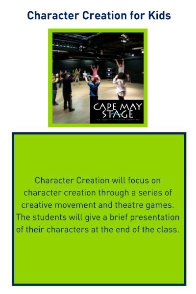 Character Creation for Kids presented by Cape May Stage