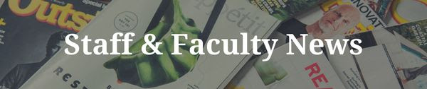 Staff and Faculty News