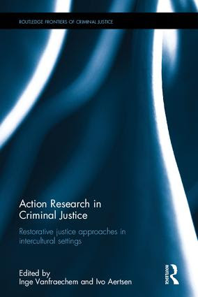 Action Research in Criminal Justice: Restorative justice approaches in intercultural settings (Hardback) book cover