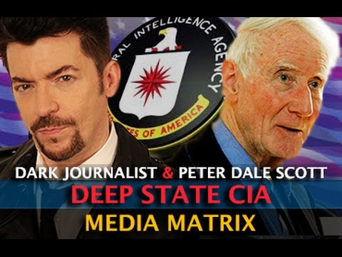 DEEP STATE & THE CIA MEDIA MATRIX! DARK JOURNALIST & PETER DALE SCOTT  Hqdefault