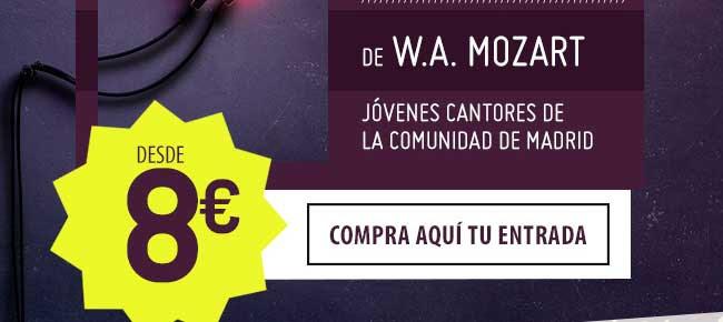 de W.A. Mozart. Jóvenes cantores de la Comunidad de Madrid. . 8€ Compra aquí tu entrada
