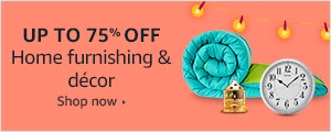 Up to 70% off on Home furnishing & decor