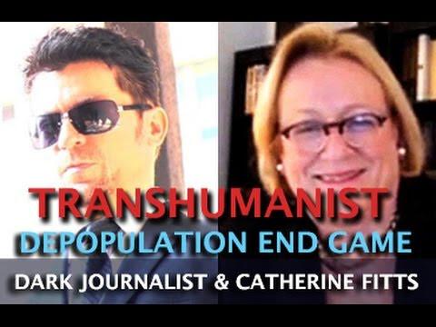 CATHERINE AUSTIN FITTS: TRANSHUMANIST DEPOPULATION: ELITE ENDGAME - DARK JOURNALIST  Hqdefault