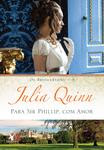 Livro - Para Sir Phillip, com amor (Os Bridgertons – Livro 5)