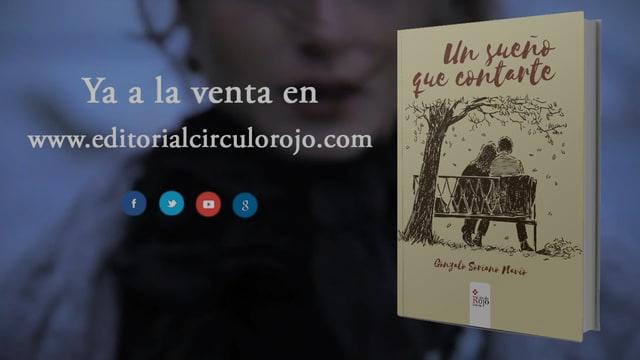 Un sueño que contarte - Editorial Círculo Rojo
