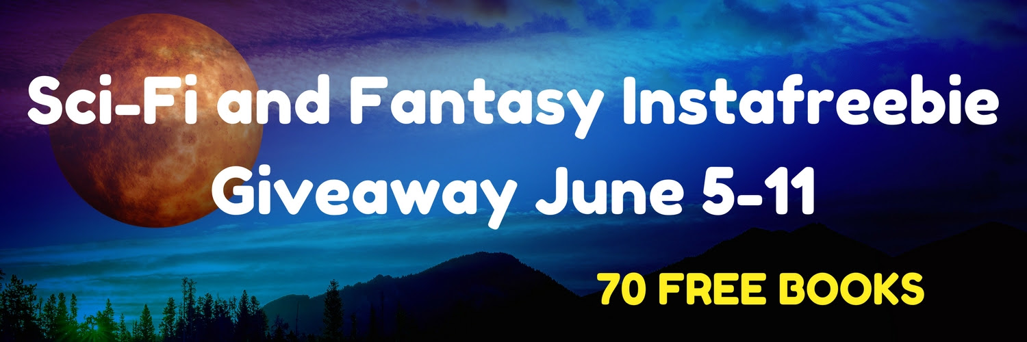 Sci-Fi and Fantasy Instafreebie Giveaway June 5-11