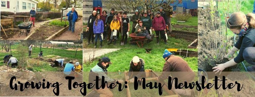 Growing Together: May Newsletter