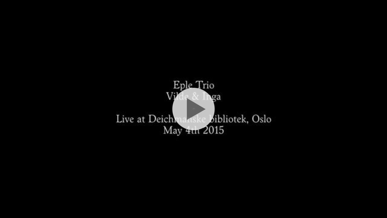 Eple Trio og Vilde & Inga - første strekk