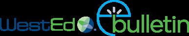 WestEd E-Bulletin