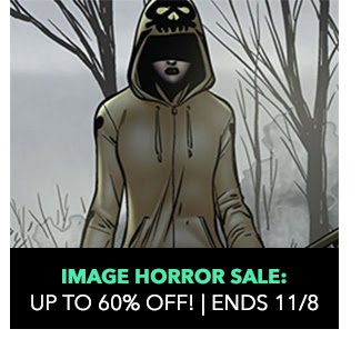 Image Horror Sale: up to 60% off! Sale ends 11/8.