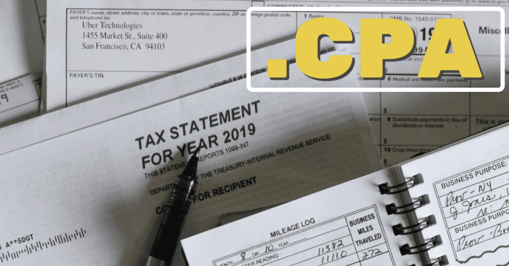 "A picture of a tax return from 2019 and a mileage log with the word "".CPA"" in yellow letters"