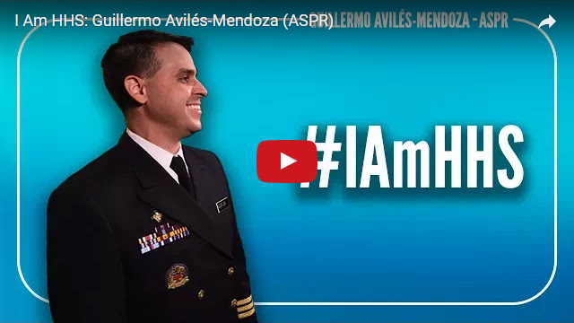 YouTube Embedded Video: I Am HHS: Guillermo Avilés-Mendoza (ASPR)