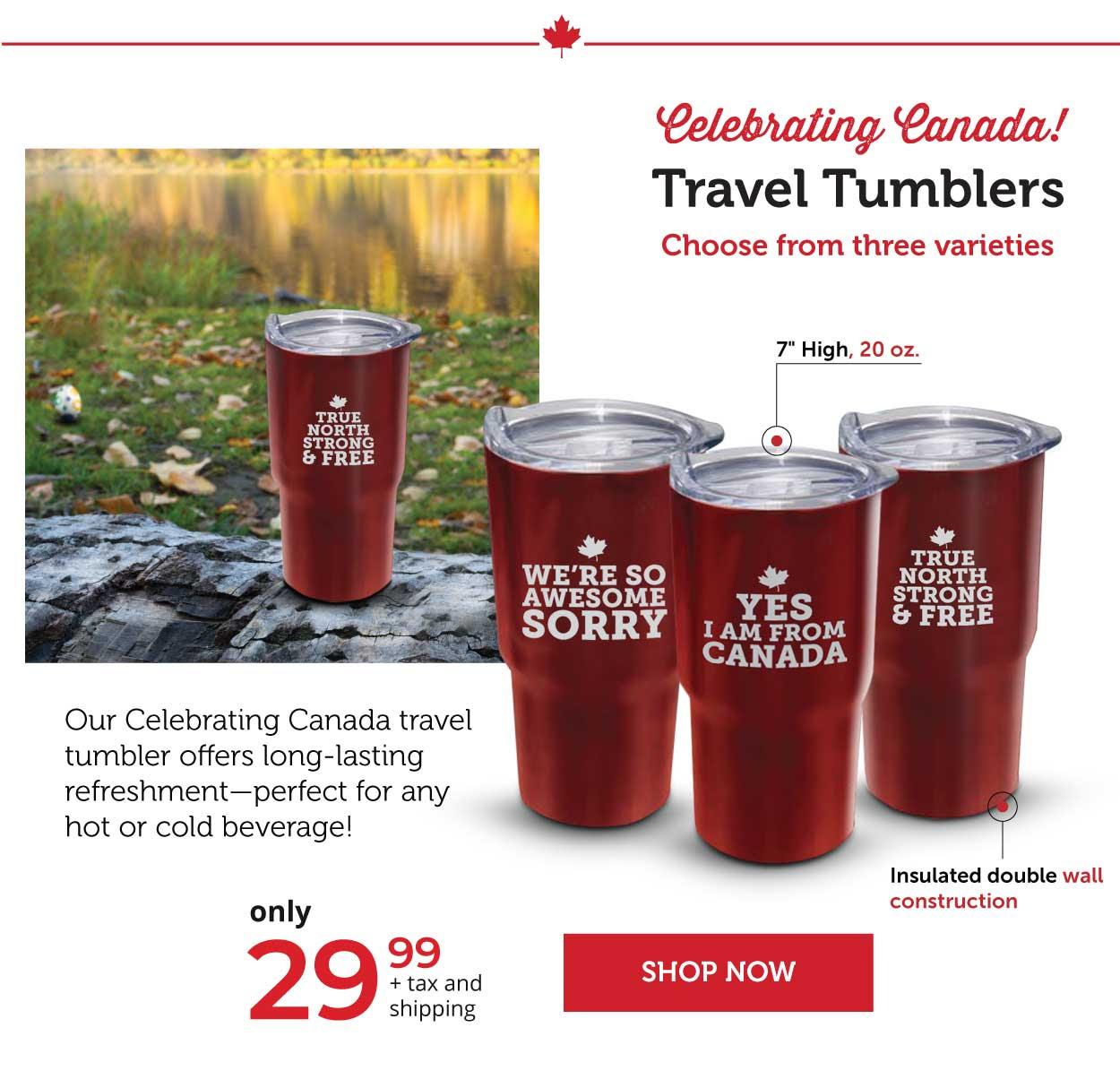 Celebrating Canada Travel Tumblers