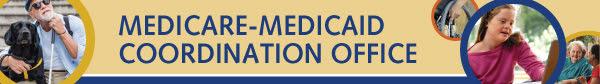 Medicare-Medicaid Coordination Office