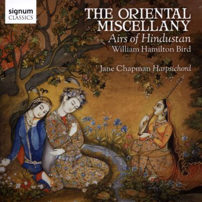The Oriental Miscellany: Airs of Hindustan