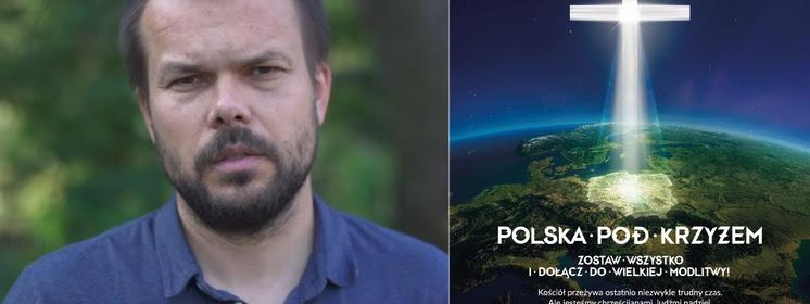Maciej Bodasiński dla Frondy: Potrzebujemy Krzyża, aby żyć. Bez wiary zginiemy!