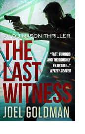 The Last Witness by Joel Goldman