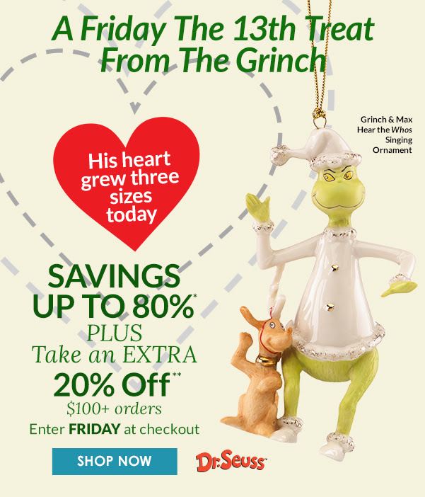A Friday The 13th Treat From The Grinch SHOP NOW