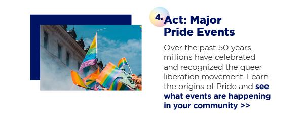 4. Act: Major Pride Events