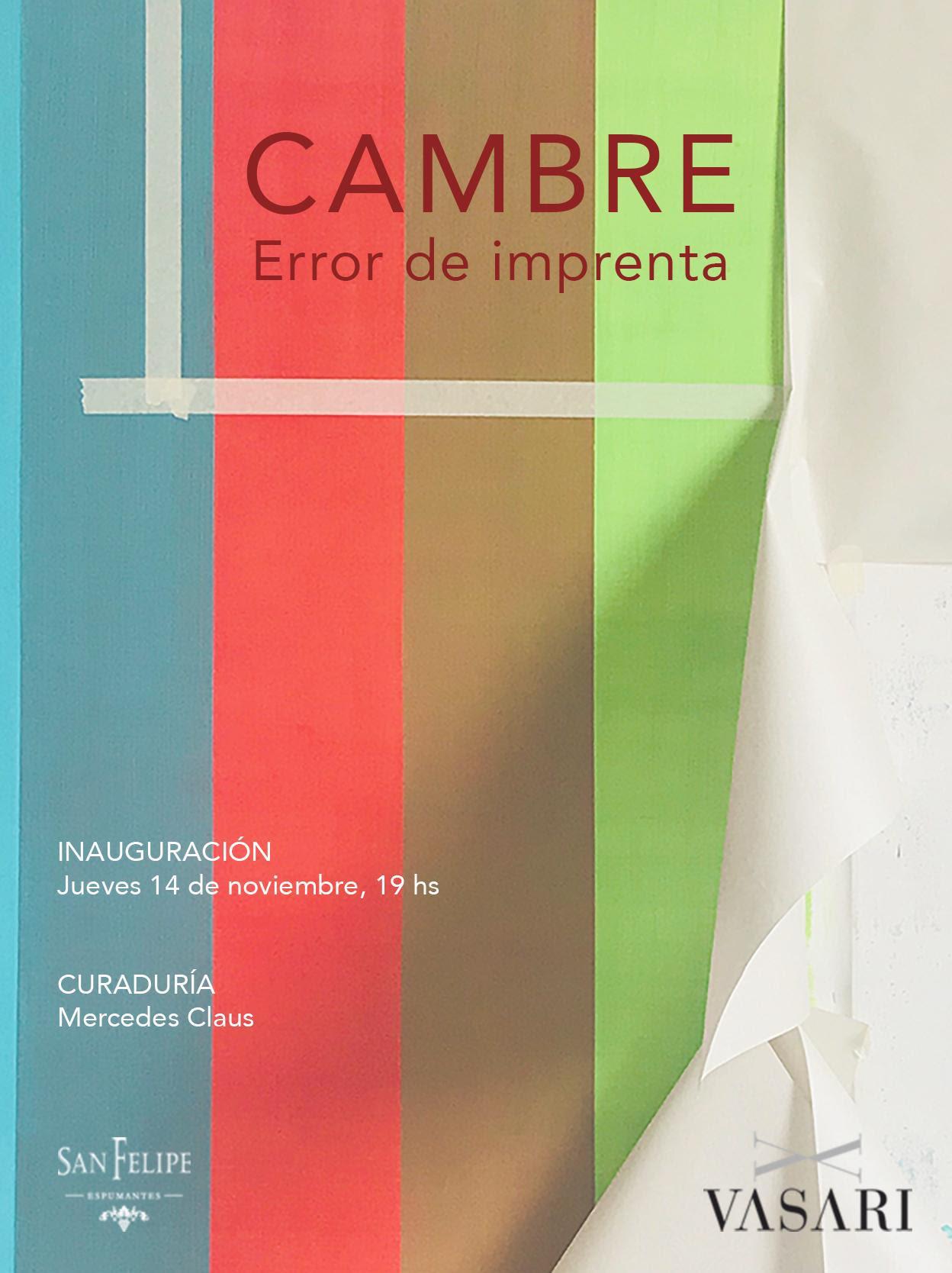 Juan José CAMBRE en Vasari ? Inauguración jueves 14, 19 hs