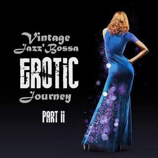 Vintage Jazz' Bossa Erotic Journey, Vol. II : 2020