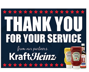 Thank You For Your Service     From our partners ,      Kraft Heinz
