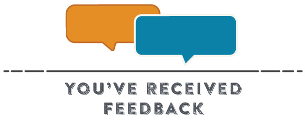 You Received Feedback