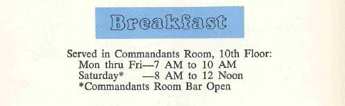 Breakfast hours from Commandants