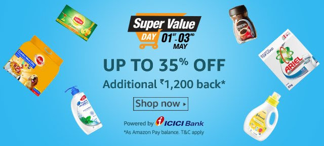 Super Value Day 1st to 3rd May Upto 35% OFF
