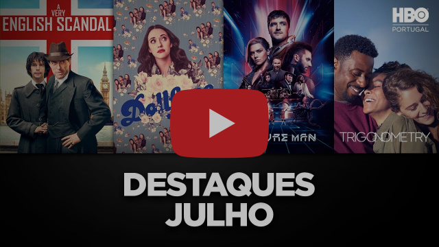 DESTAQUES DE JULHO NA HBO PORTUGAL