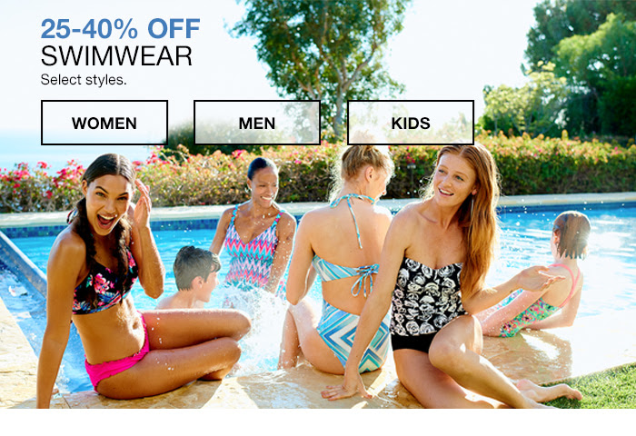 25-40 percent off Swimwear Select styles, Women, Men, Kids