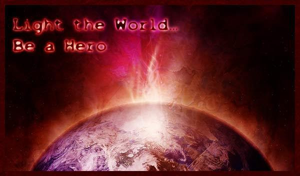 Light the World - Be a Hero