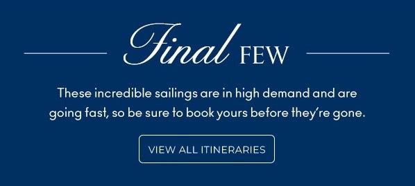 Celebrity Cruises Final Few