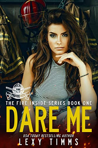 Cover for 'Dare Me (The Fire Inside Series Book 1)'