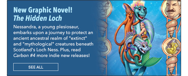 """New Graphic Novel! The Hidden Loch Nessandra, a young plesiosaur, embarks upon a journey to protect an ancient ancestral realm of """"extinct"""" and """"mythological"""" creatures beneath Scotland's infamous Loch Ness. Plus, read new indie new releases now! See All"""