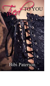 Tied to You by Bibi Paterson