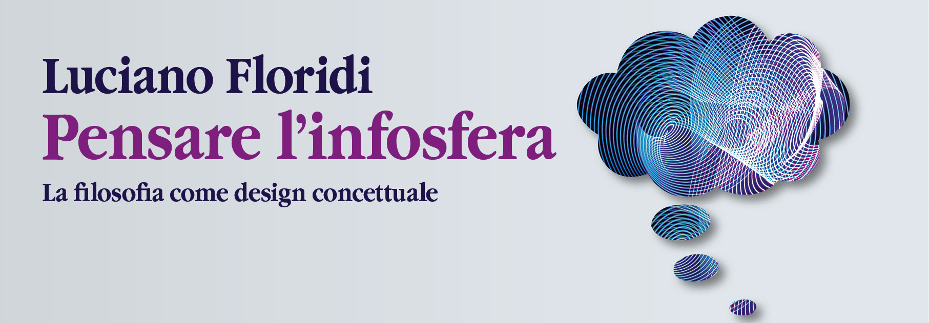 Luciano Floridi - Pensare l'infosfera