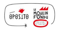 Compagnie Oposito - Le Moulin Fondu