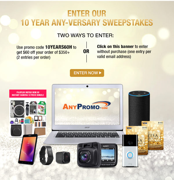Enter our 10 year Any-versary sweepstakes