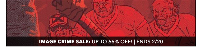Image Crime Sale: up to 66% off! | Ends 2/20
