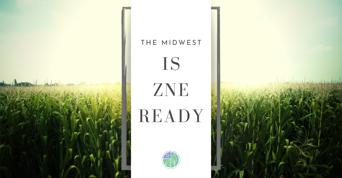 The Midwest is ZNE Ready – Free CE Webinar