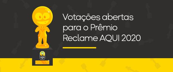VOTAÇÕES ABERTAS! Escolha as melhores empresas no Prêmio Reclame AQUI 2020