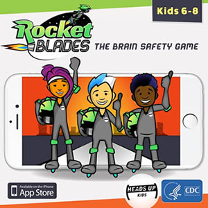 Rocket Blades, the brain safety game for kids 6-8. CDC HEADS UP Kids.