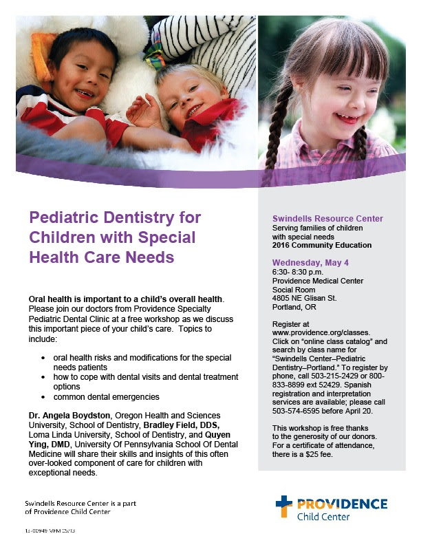 Pediatric Dentistry for Children with Health Care Needs (Portland)