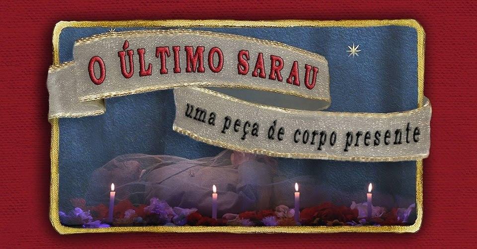 CEU das Artes apresenta gratuitamente dia 13, às 20h, o espetáculo teatral 'O Último Sarau – Uma Peça de Corpo Presente'