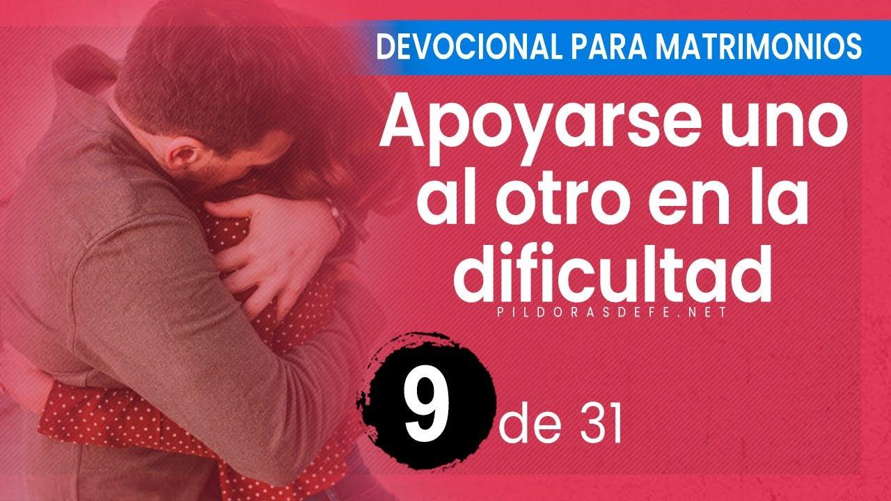 DEVOCIONAL para MATRIMONIOS #9 (Apoyarse uno al otro en Tiempos DIFÃ CILES)